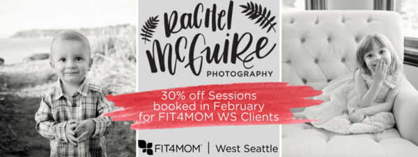 30% off all Sessions booked in February for FIT4MOM West Seattle Clients(1).png